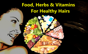 food vitamins herbs for healthy hairs